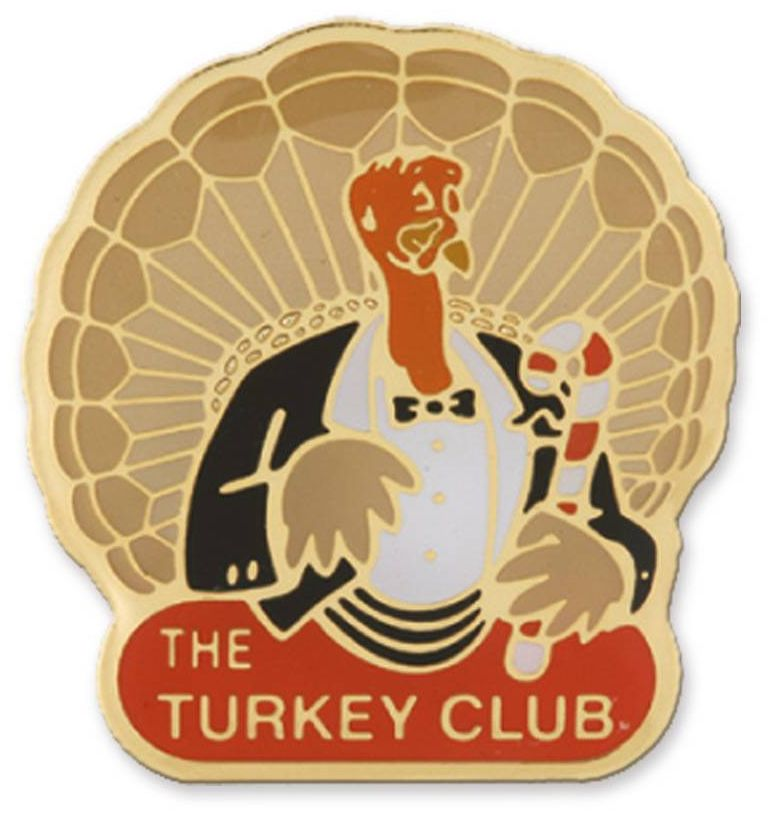 The Turkey Club Lapel Pins